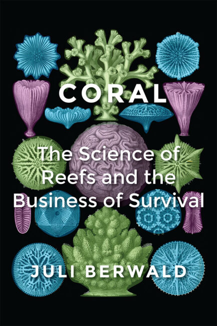 Juli Berwald book about corals